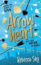 ARROWHEART (The Love Curse) by RebeccaSky