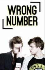 Wrong Number / Lashton. by PierceTheParabatai