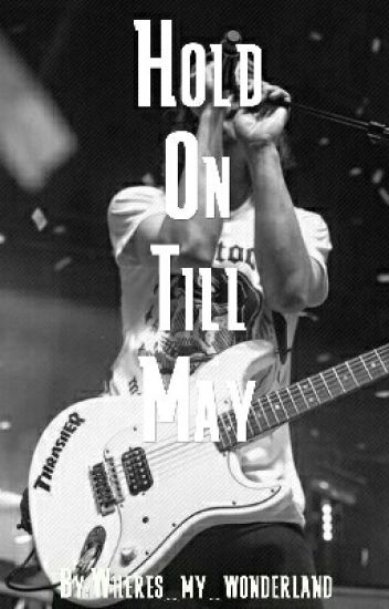 Hold On Till May {Pierce The Veil}
