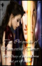 The Chronicles of Samantha Turner (Doctor Who Fanfic) by TeaganConstantine