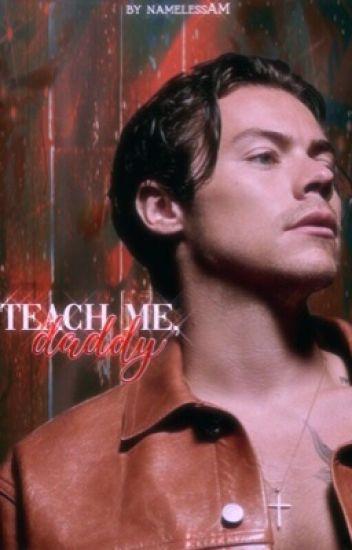 Teach me, daddy→ h.s