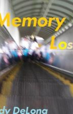 Memory Lost by CindyDeLong