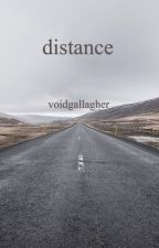 Distance ; Nate Maloley by voidgallagher