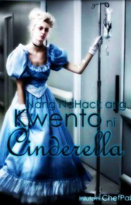 Nang NaHack ang Kwento ni Cinderella.