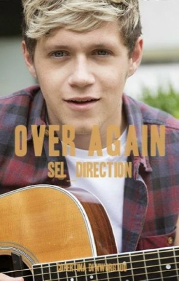 Over Again || Niall Horan