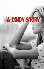 A Cindy Story by lizzard42