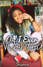 All I Ever Wanted | Chresanto A. | by Shaaniaa