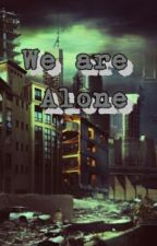 We Are Alone by blu_exo