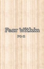 Fear Within by Mythical_Reader100