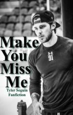Make You Miss Me (Tyler Seguin) by hockeywriting