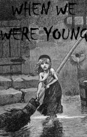 When We Were Young by SammyJaneBarks