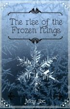 The rise of the Frozen Kings by Mayelitajbc