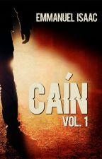 CAíN vol.1 © by EmmanuelIsaac