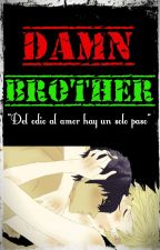 ||Damn Brother|| Ziall by Brithish