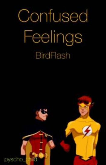 Confused Feelings || [BirdFlash] Fanfiction - dyson vaccum cleaner