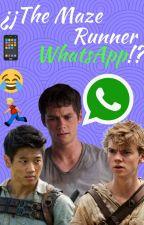 ¿¡The maze runner Whatsapp!? by Valeria_Herondale