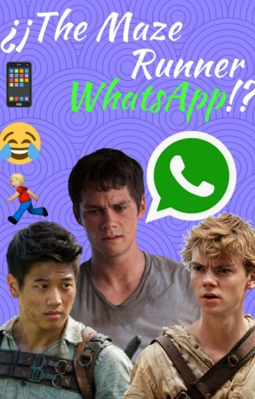 ¿¡The maze runner Whatsapp!?