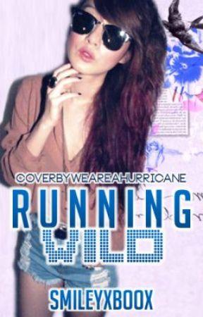Running Wild (COMING SOON) by SmileyXBooX