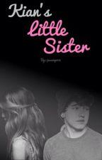 Kian Lawley's Little Sister (a Jc Caylen Fanfiction) by jessiepoo4