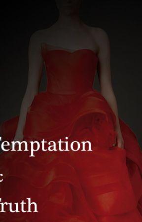 Temptation & Truth by bundtcake