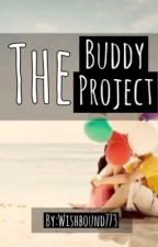The Buddy Project by wishbound773