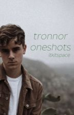 tronnor oneshots by itkitspace