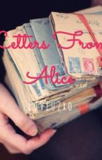 Letters From Alice by loveu2xo