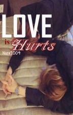Love is Hurts {BoyxBoy-LGBT} by StarSinbi