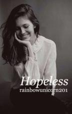 Hopeless by rainbowunicorn201