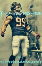 Texas and Wisconsin  (A JJ Watt Fanfic) by respecteddominator