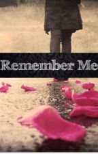 Remember Me by PeachtreeAvenue