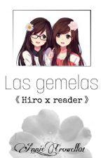 """""""Las Gemelas""""Hiro y tu by Annie_Crowell01"""