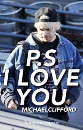 p.s. I love you || muke by MICHAELCLlFFORD