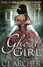 Ghost Girl by CjArcher