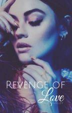 Revenge of Love » z.m by allyinvalley