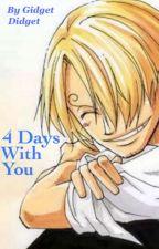 (Sanji x Reader) 4 Days With You - One Piece Fanfic by GidgetDidget