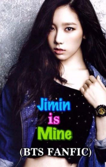 Jimin is Mine (BTS Fanfiction) - xxxAkumiUsagiRinxxx - Wattpad