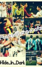 Football one shots by Hide_In_Dark