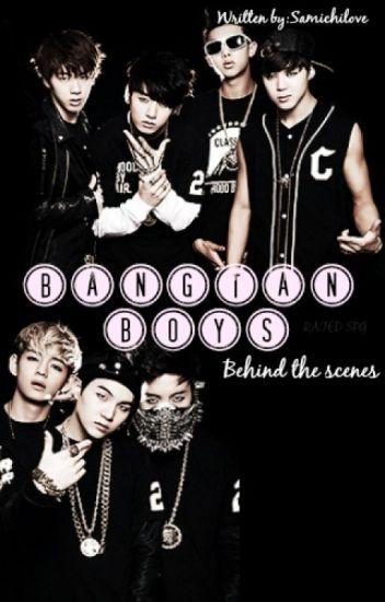 BANGTAN BOYS : BEHIND THE SCENES [RATED SPG] - Sam Cruz - Wattpad