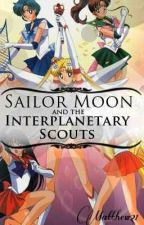 Sailor Moon and the Interplanetary Scouts by Phoenix_Mackenzie