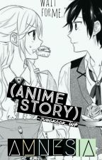 Amnesia (Anime Story) COMPLETED by -jungkook_WP