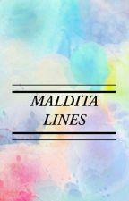 MALDITA LINES by Dyeeen