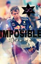 IMPOSIBLE by missmagnussen