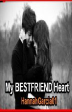 My BESTFRIEND'S heart by HannaGarcia01