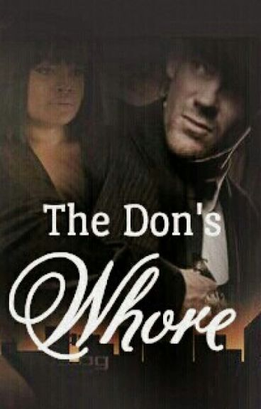 *ON HOLD* The Don's Whore [Interracial]