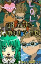 Te amo(inazuma eleven)(jude y tú) by catilu1999