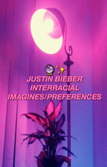 Justin Bieber Interracial Imagines/Preferences