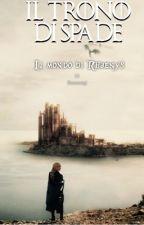 Il Trono di Spade-Il mondo di Rhaenys by Beasorgi
