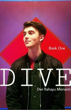 [ BOOK 1 ] - D I V E | Greyson Chance by merianti_