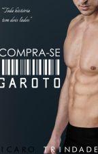 Compra-se Garoto (Romance Gay) | Degustação by IcaroTrindade